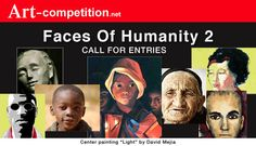 Faces of Humanity Winners Showcase Call For Entry, Cash Prize, Art Competitions, Arts Award, April 11, Light Painting, Types Of Art, Art Market, Street Art