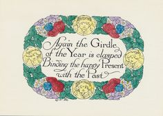 """Again the Girdle of the Year is clasped Binding the happy present with the Past"" Vintage greeting card.  This card is part of the Dulah Evans Krehbiel Card Collection at the National Museum of Women in the Arts (NMWA) Betty Boyd Dettre Library and Research Center (LRC) http://nmwa.org/learn/library-archives  Publication date: 1911"