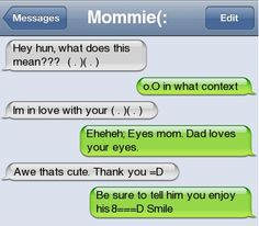 Eyes and Smile - funny pictures - funny photos - funny images - funny pics - funny quotes - funny animals @ humor Text Messages Mom, Funny Messages, Phone Messages, Funny Text Fails, Funny Texts, Text Jokes, Fail Texts, Stupid Texts, Awkward Texts