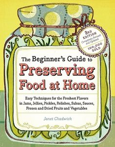 The Beginners Guide To Preserving Food At Home250 #FCThankful
