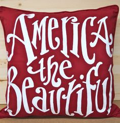 America The Beautiful  Pillow - fourth of july - patriotic - USA on Etsy, $38.00
