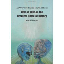 An Overview of Extraterrestrial Races by Rolf Waeber, available at Book Depository with free delivery worldwide. Aliens And Ufos, Ancient Aliens, Good Books, My Books, Used Books Online, Here On Earth, Music Library, History Books, Book Authors