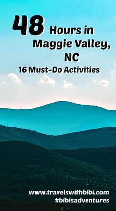 48 Hours in Maggie Valley, NC ~ 16 Must-Do Activities, When visiting Maggie Valley, North Carolina, choose from these 16 tried and true activities to help you get the most out of your time away from home. Maggie Valley, Asheville, Waynesville, North Carolina
