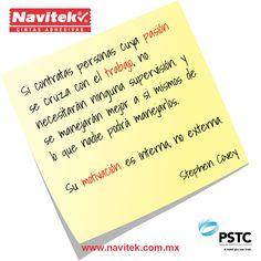 Si contratas personas cuya pasión se cruza con el trabajo, no necesitarán ninguna supervisión y se manejarán mejor a si mismos de lo que nadie podrá manejarlos.  Su motivación es interna, no externa. -Stephen Covey #NTK #PSTC #Frases