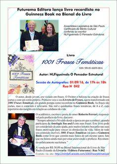 """01/09 ♥ Lançamento do livro """"1001 Frases Temáticas"""" recordista no Guinness Book na Bienal do Livro ♥ SP ♥  http://paulabarrozo.blogspot.com.br/2016/08/0109-lancamento-do-livro-1001-frases.html"""