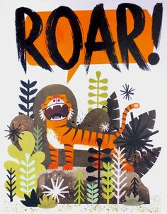 Mr. Tiger Goes Wild by Peter Brown - my new favorite book!