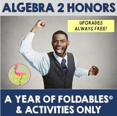 WOW! Get the full year of ALGEBRA 2 FOLDABLES along with all of my Algebra 2 activities in one giant bundled set, for all your teaching needs. More than 200 days of instructional materials for you to create your ideal course.  Each unit of study is presented to students in the form of a Bound Book Style Foldable*, inspired by the work of Dinah Zike, and used with permission. Each Foldable* has a complete set of answer keys. Lots of games, task cards, activities, and more.