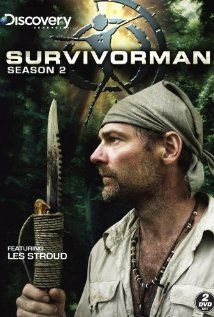 Survivorman- If I was stranded on a desert Island and I could only take one person with me...this is the guy....He'll get me back home. :)