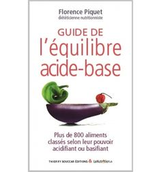 Indice PRAL, tableau des aliments acidifiants & alcalinisants   LaNutrition.fr Florence, Food And Drink, Medicine, Thierry, Base, France 1, Pdf Book, Amazon Fr, Hair Style
