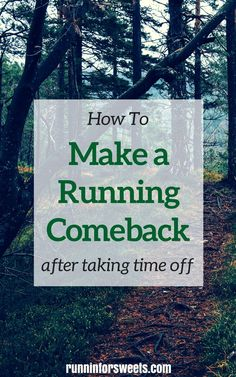 Taking time off due to injury, recovery, or a busy schedule is inevitable. Here's how to make a running comeback and recover quickly without injury.