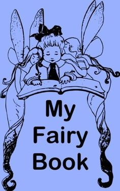 My Fairy Book: Fairies and Baby Blue Wide Ruled