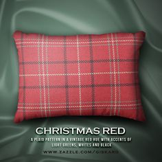 """CHRISTMAS RED...""""A plaid pattern in a vintage red hue with accents of light greens, whites and black...""""  #christmas, #christmassy, #xmas, #holidays, #vintage, #plaid, #tartan, #plaidpattern, #pattern, #decorative #accent, #tartanpattern #cushion #pillow #decorativepillow #fabrics #zazzle #zazzler #zazzleshop  #digitalartcreations"""