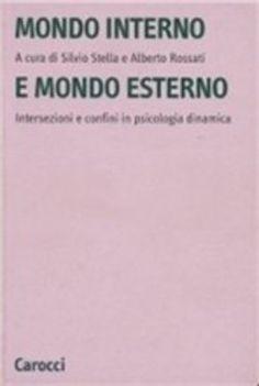 Prezzi e Sconti: #Mondo interno e mondo esterno  ad Euro 15.08 in #Carocci #Media libri filosofia