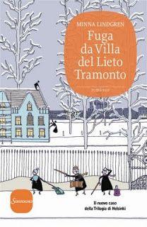 """Voglio essere sommersa dai libri: Recensione """"Fuga da Villa del Lieto Tramonto"""" di M..."""