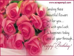 Sending These Beautiful Flowers Just For You – Happy Birthday happy birthday happy birthday wishes happy birthday quotes happy birthday images happy birthday pictures Belated Happy Birthday Wishes, Birthday Greetings For Facebook, Happy Birthday Niece, Birthday Wishes Flowers, Happy Anniversary Wishes, Birthday Wishes And Images, Happy Birthday Flower, Birthday Card Sayings, Happy Birthday Pictures