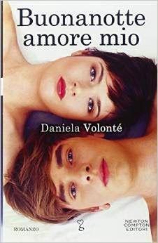 Sognando tra le Righe: BUONANOTTE AMORE MIO di Daniela Volontè  recension...