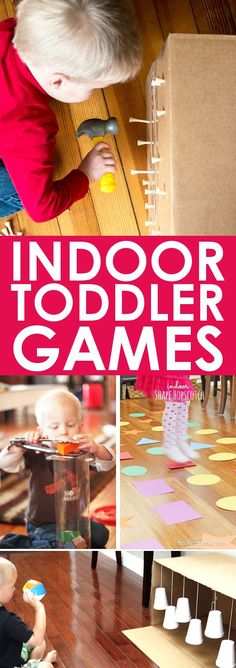 TODDLER GAMES: Indoor toddler games are great to have on hand for rainy days, cold days, hot days, or just plain