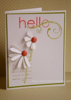 Stampin' Up! - My Friend; I love the punched daisies folded in half and secured to card with brads! The sentiment backgroud stamp is the French version from the Charming stamp set. Card Making Inspiration, Making Ideas, Cute Cards, Diy Cards, Copics, Paper Cards, Flower Cards, Creative Cards, Greeting Cards Handmade