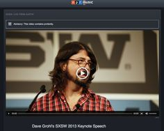 """""""I am the musician and I come first."""" - Dave Grohl during his inspiring SXSW 2013 Keynote."""