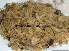 whole spice fragrant rice pulao Mushroom Rice, Rice Dishes, Stuffed Mushrooms, Spices, Vegetarian, Tasty, Recipes, Ocean, Food