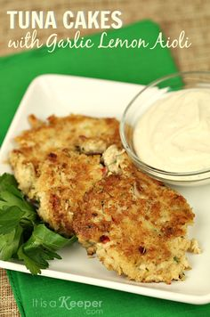 Tuna Cakes Garlic Lemon Aioli - It Is a Keeper