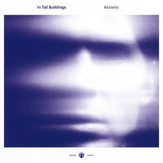 In Tall Buildings : Akinetic / Western Vinyl Records / Alternative Singer/Songwriter - Outsourcing production for the first time (Brian Deck) Erik Hall's gorgeous third album expands textures and musical contrasts. - Marcy Donelson #concert #tickets #musician