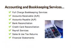 Accounting and Bookkeeping Services use accounting software world wide to perform this function.
