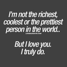 I love you quotes for him and her from Lovable Quote! Enjoy all our original and great I love you quotes right here on Lovable Quote! Cute Crush Quotes, Secret Crush Quotes, Pretty Quotes, Romantic Love Quotes, Love Marriage Quotes, Relationship Quotes, Relationships, I Love You Quotes For Him, Love Yourself Quotes