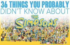 """36 Things You Probably Didn't Know About """"The Simpsons"""""""