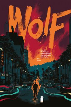 Wolf #1 cover by Matt Taylor.