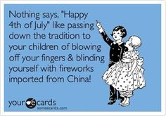 Sounds like my house on the 4th of July.