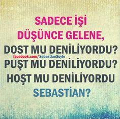 ✿ ❤ Söyle Sebastian!