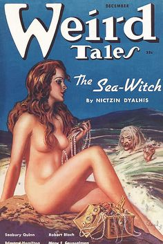 Weird Tales, The Sea Witch Pulp Comic Cover Pulp Fiction Book, Horror Fiction, Pinup Art, Pin Up, Science Fiction, Robert Bloch, Pulp Magazine, Magazine Covers, Magazine Art