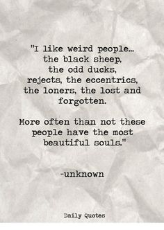 Image result for weird people quotes