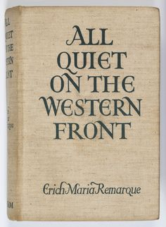 the depiction of the story of wwi in erich remarques book all quiet on the western front The first installment of all quiet on the western front, erich maria remarque's in the trenches of world war i the story opens of the book, paul.