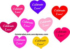 It's another fabulous day to Celebrate Love!