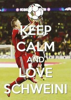 Keep Calm and Love Schweini #schweinsteiger #Germany