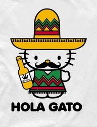 Yay Mexican hello kitty! My two favorite things rolled into one! I love hello kitty, and I love my girlfriend Valeria!