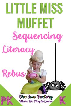 """Learn through play with this Little Miss Muffet nursery rhyme themed activities. Perfect for PK (preschool) and Kindergarten! Students act out the rhyme, sequence, and """"read"""" with rebus sentences! Throw a little math in the mix with graphing activities. Elementary Education, Childhood Education, Kindergarten Lesson Plans, Kindergarten Classroom, The Fun Factory, Graphing Activities, Teacher Blogs, Learning Through Play, Nursery Rhymes"""