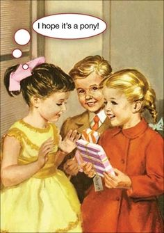 I hope it's a pony! I love these birthday cards with illustrations from the classic Ladybird books and their humour Happy Birthday Funny, Happy Birthday Quotes, Happy Birthday Images, Birthday Messages, Happy Birthday Wishes, Birthday Cards, Happy Birthdays, Humor Birthday, Sister Birthday