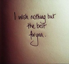 I wish nothing but the best for you via lovethispic.com