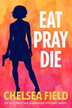 Eat, Pray, Die by Chelsea Field. A Fresh and Funny Romantic Mystery. $0.99 http://www.ebooksoda.com/ebook-deals/eat-pray-die-by-chelsea-field