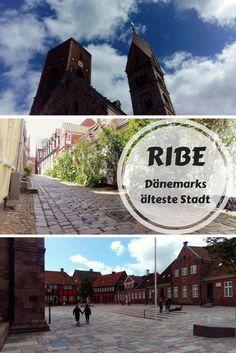 Ribe ist die älteste Stadt in Dänemark.