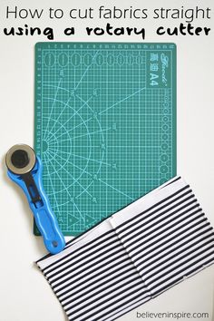 How to Cut Fabric WITH a Rotary Cutter - Believe&Inspire