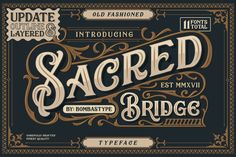 Sacred Bridge Free Typeface is an old fashioned typeface that come up with clean and letterpress style. It is a great choice