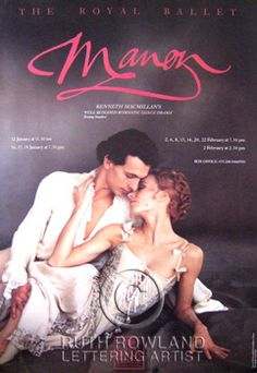 Sylvie Guillem and Jonathan Cope in a Royal Ballet poster of Manon that I used to have.