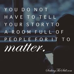your story matters.