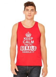 keep calm and let gerald handle it 1 tank top