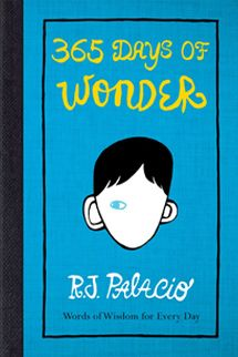 August Pullman stole the hearts of over a million readers in the bestselling, award-winning Wonder. 365 Days of Wonder is a beautiful companion to the novel: a collection of quotes and wise words, one for every day of the year