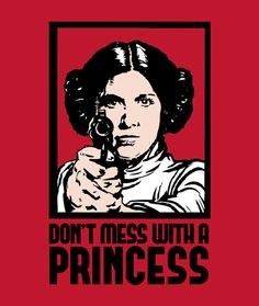 don't mess with a princess